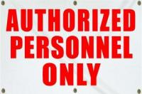 Authorized Personnel Only - Large (4x6)