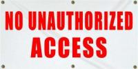 No Unauthorized Access - Large (4x6)